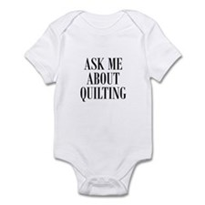 Ask Me About Quilting Infant Bodysuit