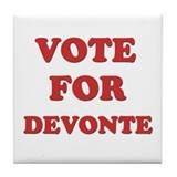 Vote for DEVONTE Tile Coaster