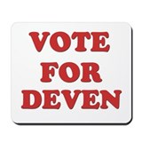 Vote for DEVEN Mousepad