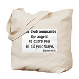 Psalm 91:11 Tote Bag