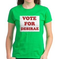 Vote for DESIRAE Tee