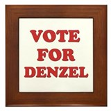 Vote for DENZEL Framed Tile