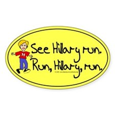 Run, Hillary, run Oval Decal