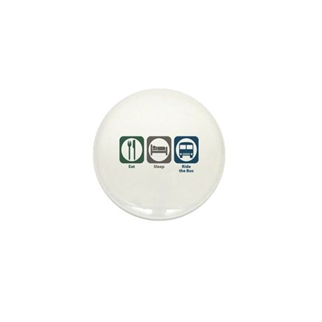 Eat Sleep Ride the Bus Mini Button (10 pack)