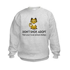 Don't Shop, Adopt Kids Sweatshirt