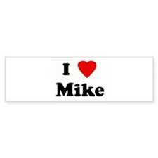 I Love Mike Bumper Sticker (10 pk)