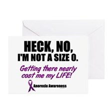 Heck, No, I'm Not A Size 0....1 (Anorexia) Greetin