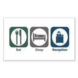 Eat Sleep Reception Rectangle Decal