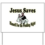 Jesus Saves Yard Sign