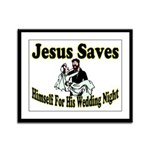 Jesus Saves Framed Panel Print
