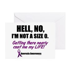 Hell, No, I'm Not A Size 0....1 (Anorexia) Greetin