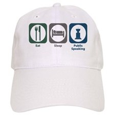 Eat Sleep Public Speaking Baseball Cap