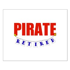 Retired Pirate Small Poster