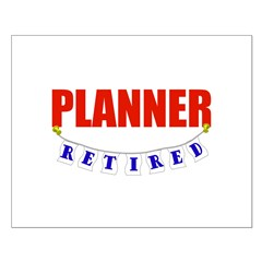 Retired Planner Posters