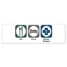 Eat Sleep Plastic Surgery Bumper Sticker (50 pk)