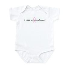 I miss my mom today pink ribb Infant Bodysuit