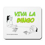 Viva La Bingo Mousepad