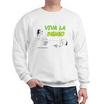 Viva La Bingo Sweatshirt