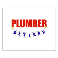 Retired Plumber Small Poster