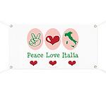 Peace Love Italia Italy Banner