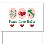 Peace Love Italia Italy Yard Sign
