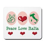 Peace Love Italia Italy Mousepad