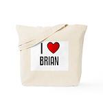 I LOVE BRIAN Tote Bag