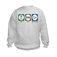Eat Sleep Meteorology Sweatshirt