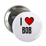 "I LOVE BOB 2.25"" Button (10 pack)"
