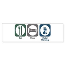 Eat Sleep Metal Working Bumper Sticker (50 pk)
