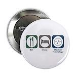 "Eat Sleep Medical Technology 2.25"" Button (10"