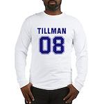 Tillman 08 Long Sleeve T-Shirt