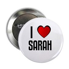 "I LOVE SARAH 2.25"" Button (10 pack)"