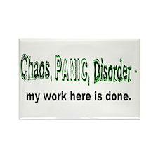 Chaos, Panic, Disorder... Rectangle Magnet