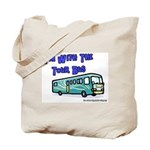 I'm With The Tour Bus Tote Bag