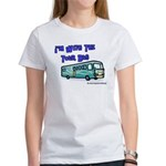 I'm With The Tour Bus Women's T-Shirt