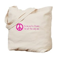 You May Say I'm a Dreamer Pink Peace Sign Tote Bag