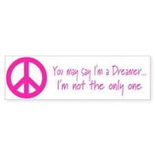 You May Say I'm a Dreamer Pink Peace Sign Bumper Sticker