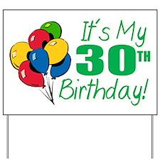 It's My 30th Birthday (Balloons) Yard Sign
