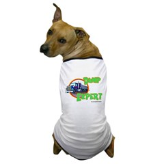 Dump Expert Truck Design Dog T-Shirt
