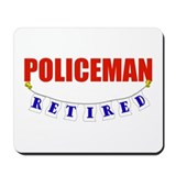 Retired Policeman Mousepad