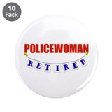 Retired Policewoman 3.5&quot; Button (10 pack)