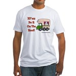 RV'ers Do It On The Road Fitted T-Shirt