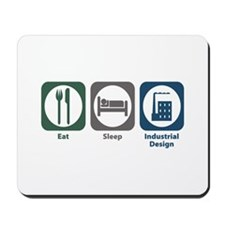 Eat Sleep Industrial Design Mousepad