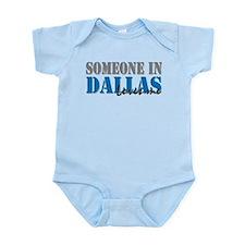 Someone in Dallas Infant Bodysuit