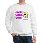 Dental Cavity Search Expert Sweatshirt