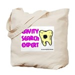 Dental Cavity Search Expert Tote Bag