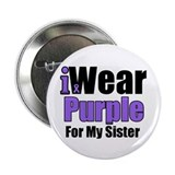 "I Wear Purple For My Sister 2.25"" Button (10 pack)"