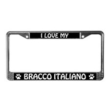 I Love My Bracco Italiano License Plate Frame