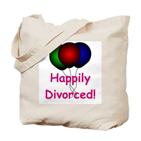 Happily Divorced! Tote Bag
